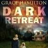 Dark Retreat (EMP Lodge Series Book 1) - Grace Hamilton