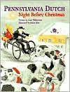 Pennsylvania Dutch Night Before Christmas - James Rice (Illustrator),  Chet Williamson