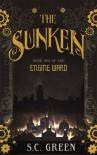 The Sunken - S.C. Green