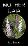 Mother Gaia - Ricky Baxter, Stephen B Howell, Ajay Kumar Mishra