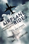 Airplane Rides: Observations From Above - Jake Alexander