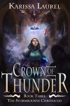 Crown of Thunder  - Karissa Laurel