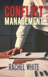 Conflict Management - Rachel White