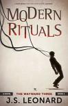 Modern Rituals: The Wayward Three - J.S. Leonard