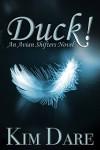 Duck! - Kim Dare
