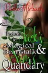 Prelude to Jack's Magical Beanstalk and Sam's Quandary - Pablo Michaels