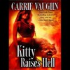 Kitty Raises Hell: Kitty Norville, Book 6 - Tantor Audio, Carrie Vaughn, Marguerite Gavin