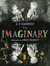 The Imaginary - A.F. Harrold