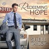 Redeeming Hope  - Shell Taylor, Drew Rosenberg