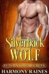 Silverback Wolf - Harmony Raines