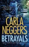 Betrayals - Carla Neggers