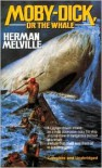 Moby Dick or The Whale - Herman Melville