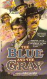 The Blue and the Gray - John Leekley