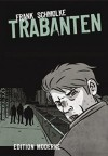 Trabanten - Frank Schmolke