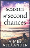 Season of Second Chances - Aimee Alexander