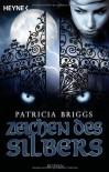 Zeichen des Silbers: Mercy Thompson 5 - Roman - Patricia Briggs