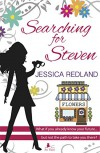 Searching for Steven: What If You Already Know Your Future... but Not the Path to Take You There? (Whitsborough Bay Book 1) - Jessica Redland