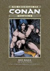 The Chronicles of Conan, Volume 4: The Song of Red Sonja and Other Stories - Roy Thomas, Barry Windsor-Smith, John Buscema