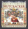 The Nutcracker - E.T.A. Hoffmann, Maurice Sendak, Ralph Manheim