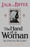 Jack the Ripper: The Hand of a Woman - John   Morris