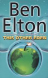This Other Eden - Ben Elton