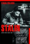 Stalin and the Soviet Science Wars - Ethan Pollock