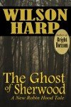 The Ghost of Sherwood - Wilson Harp