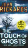 The Touch Of Ghosts - John Rickards