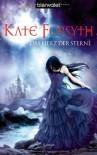 Das Herz der Sterne (Rhiannon's Ride #3) - Kate Forsyth, Karin König