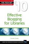 Effective Blogging for Libraries - Connie Crosby