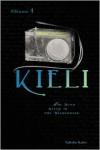 Kieli, Volume 1: The Dead Sleep in the Wilderness - Yukako Kabei