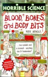 Blood, Bones And Body Bits (Horrible Science) - Nick Arnold