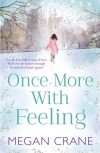 Once More With Feeling - Megan Crane