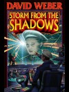 Storm from the Shadows (Honor Harrington) - David Weber