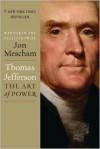 Thomas Jefferson: The Art of Power -