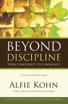 Beyond Discipline: From Compliance to Community - Alfie Kohn