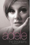 Adele: The Biography - Chas Newkey-Burden