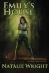 Emily's House: Book 1 of the Akasha Chronicles - Natalie Wright