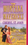 The Gunslinger's Bride - Cheryl St.John