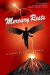 Mercury Rests - Robert Kroese
