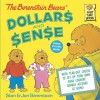 The Berenstain Bears' Dollars and Sense - Stan Berenstain, Jan Berenstain