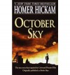October Sky by Hickam,Homer. [1999] Paperback - Hickam