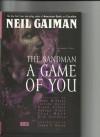 The Sandman, Vol. 5: A Game of You - Colleen Doran, Todd Klein, Shawn McManus, Bryan Talbot, Dick Giordano, Stan Woch, George Pratt, Neil Gaiman