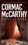 Dziecię boże - Mccarthy Cormac