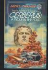 Cerberus: Wolf in Fold - Jack L. Chalker