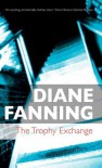 The Trophy Exchange - Diane Fanning