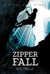 Zipper Fall - Kate Pavelle