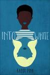 Into White - Randi Pink