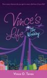 Vince's Life: The Wedding (Vince's Life # 3) - Vince O. Teves
