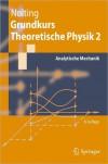Grundkurs Theoretische Physik 2: Analytische Mechanik - Wolfgang Nolting
